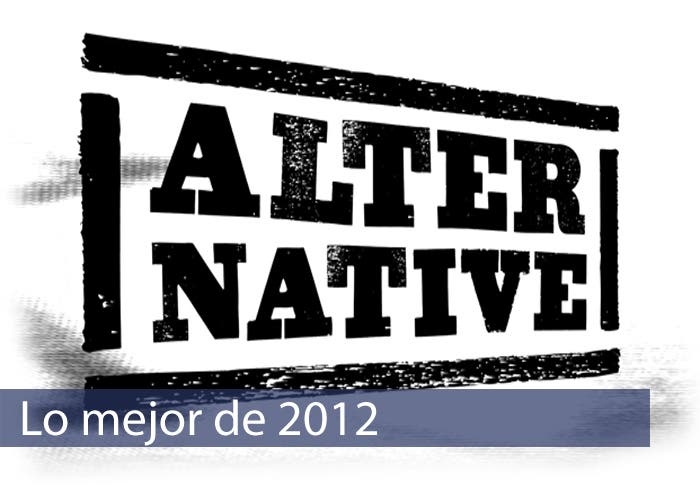Seleccionamos lo mejor de 2012: Rock Alternativo I