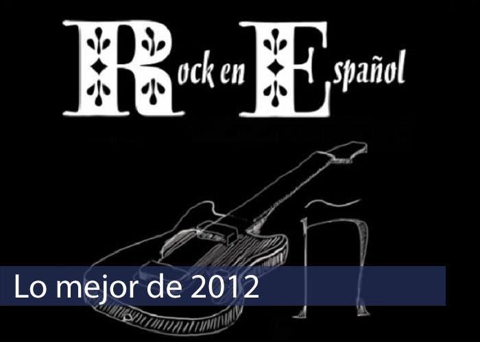 Imagen Principal de Lo mejor de 2012 Rock Español