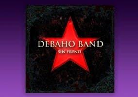 Portada de Debaho Band - Sin Freno