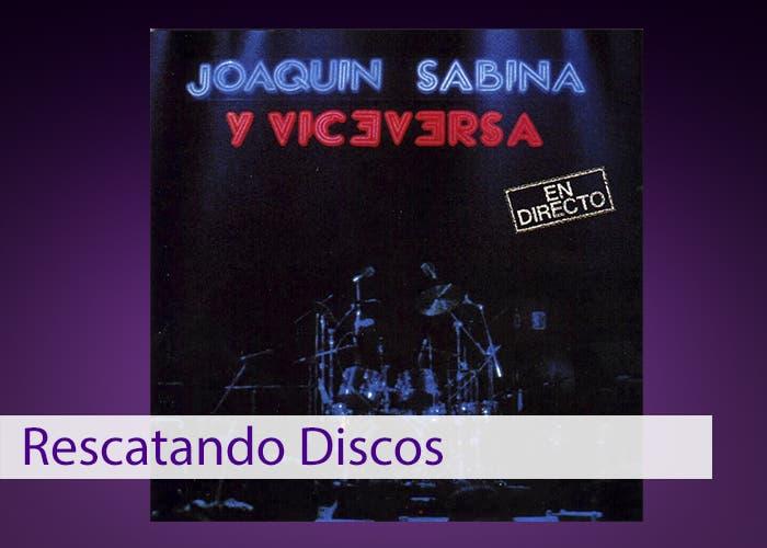 Portada de Joaquín Sabina y Viceversa en Directo