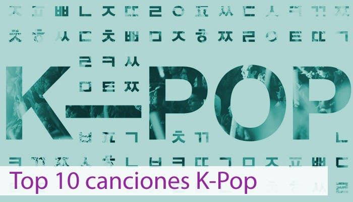 Top 10 canciones K-Pop