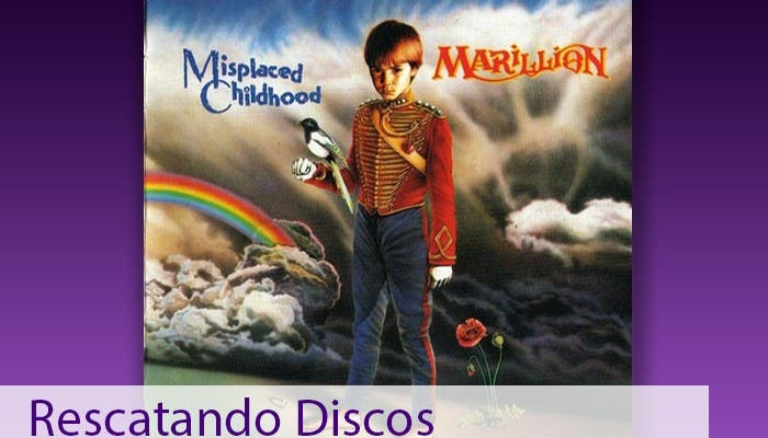 Marillion Misplaced Childhood1
