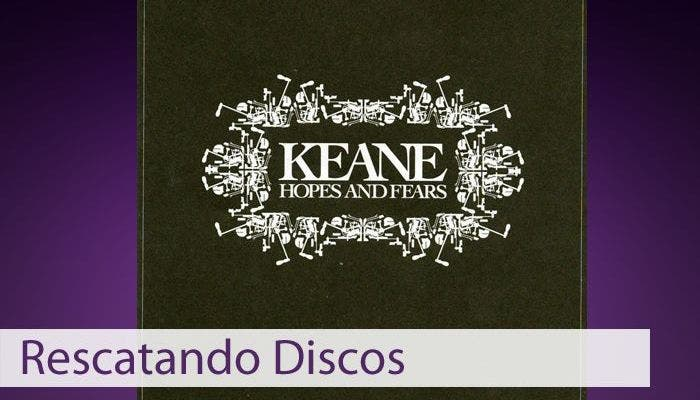 Hopes and Fears, Keane