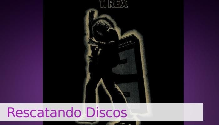 Rescatando Discos_T. Rex - Electric Warrior