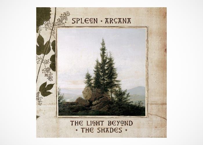 The Light Beyond The Shades de Spleen Arcana