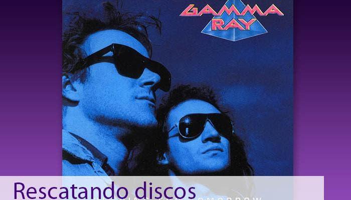 rescatando discos gamma ray heading for tomorrow